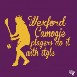 Wexford Camogie Players do it with Style