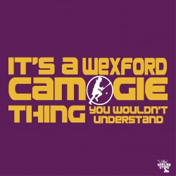 Its a Wexford Camogie Thing you Wouldnt understand